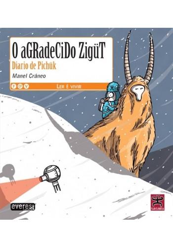 Diario de Pichük: O agradecido Zigüt