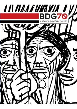 BDG70 A revolta do cómic galego