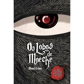 OS LOBOS DE MOECHE (3ª EDICIÓN AMPLIADA CON EXTRAS)